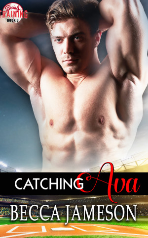 Catching Ava (Spring Training, book 3)